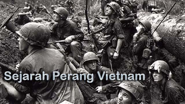 Sejarah Perang Vietnam Yang Terkenal