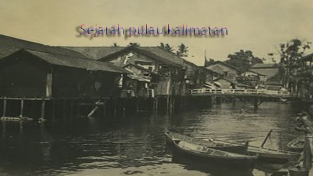 Sejarah Pulau Kalimanta